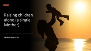 Raising children alone (a single Mother)