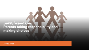 Parents taking responsibility and making choices